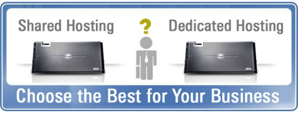 Shared or Dedicated Hosting
